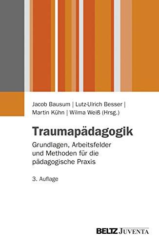 9783779928669: Traumap�dagogik: Grundlagen, Arbeitsfelder und Methoden f�r die p�dagogische Praxis