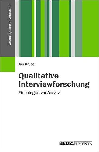 9783779929017: Qualitative Interviewforschung: Ein integrativer Ansatz