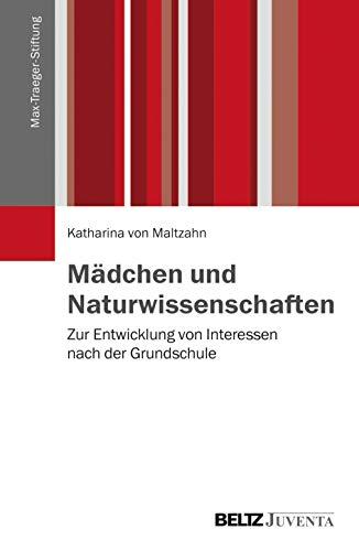 Mädchen und Naturwissenschaften: Katharina Maltzahn