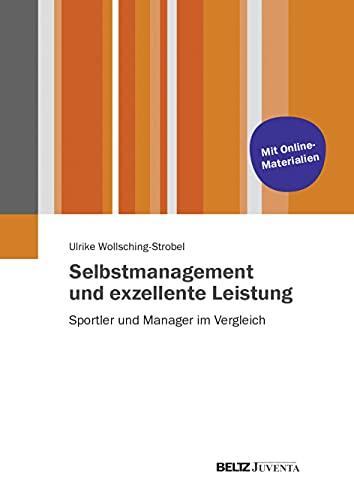 Selbstmanagement und exzellente Leistung: Ulrike Wollsching-Strobel