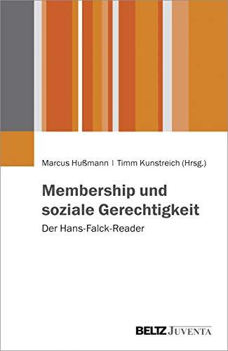 9783779933229: Membership und soziale Gerechtigkeit: Der Hans-Falck-Reader