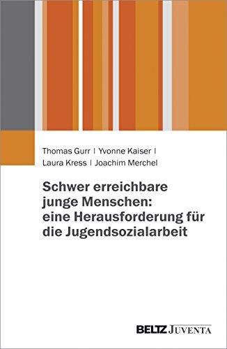 9783779933465: Schwer erreichbare junge Menschen: eine Herausforderung für die Jugendsozialarbeit