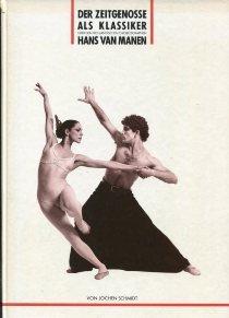 9783780001030: Der Zeitgenosse als Klassiker. Über den holländischen Choreographen Hans van Manen