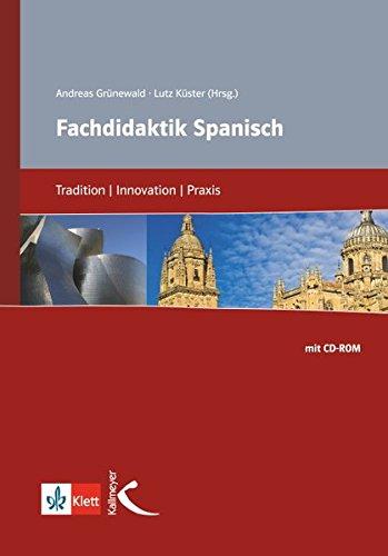 9783780010216: Fachdidaktik Spanisch: Tradition, Innovation, Praxis