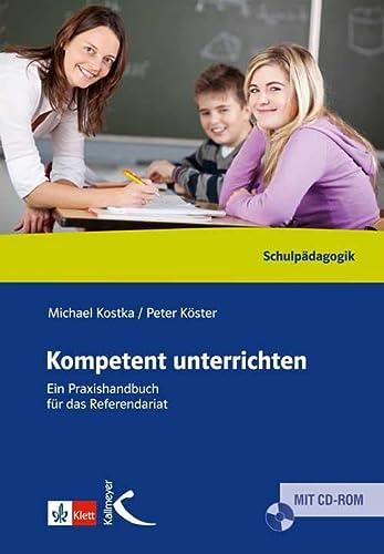 9783780010292: Kompetent unterrichten: Ein Praxisbuch für das Referendariat