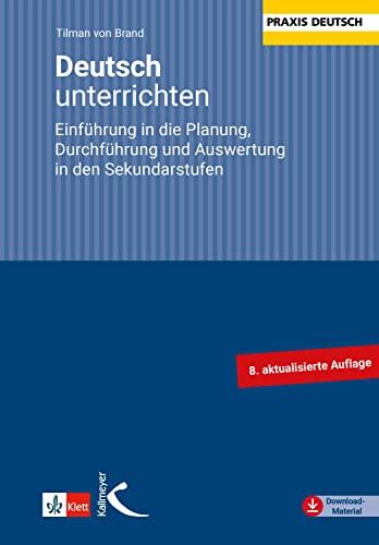 9783780010490: Deutsch unterrichten: Einführung in die Planung, Durchführung und Auswertung in den Sekundarstufen