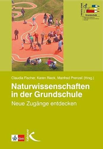 9783780010629: Naturwissenschaften in der Grundschule: Neue Zugänge entdecken