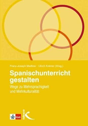 9783780010858: Spanischunterricht gestalten: Wege zu Mehrsprachigkeit und Mehrkulturalität