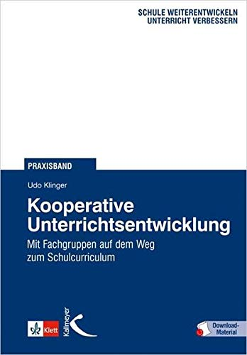 9783780010902: Kooperative Unterrichtsentwicklung: Mit Fachgruppen auf dem Weg zum Schulcurriculum