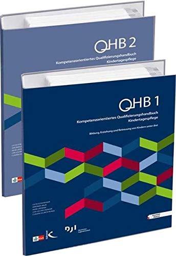 Kompetenzorientiertes Qualifizierungshandbuch Kindertagespflege (QHB): Lucia Schuhegger