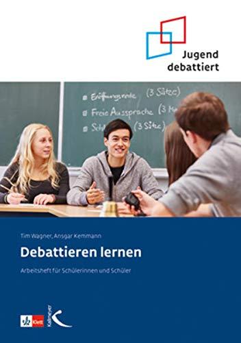 9783780048493: Debattieren lernen: Arbeitsheft für Schülerinnen und Schüler