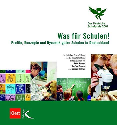 9783780049179: Was f�r Schulen!: Profile, Konzepte und Dynamik guter Schulen in Deutschland