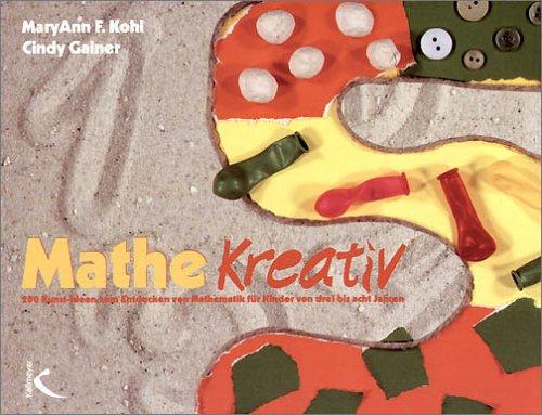 Mathe Kreativ [Jan 01, 2000] Kohl, MaryAnn