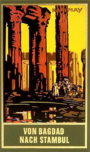 9783780200037: Gesammelte Werke, Bd.3, Von Bagdad nach Stambul