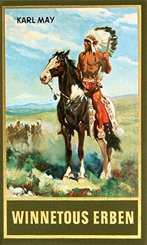 9783780200334: Winnetous Erben: Reiseerzählung, Band 33 der Gesammelten Werke