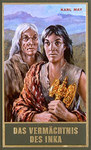 Gesammelte Werke, Bd.39, Das Vermächtnis des Inka: Karl May