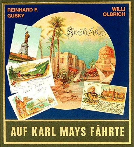 9783780201591: Auf Karl Mays Fährte.