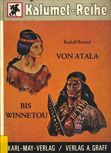 """Von Atala bis Winnetou - Die """"Väter: Beissel Rudolf"""