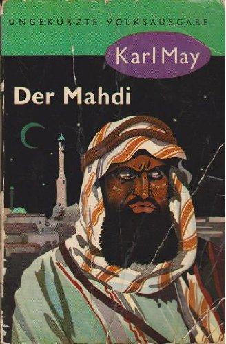 Der Mahdi - Reiseerzählung: Karl May