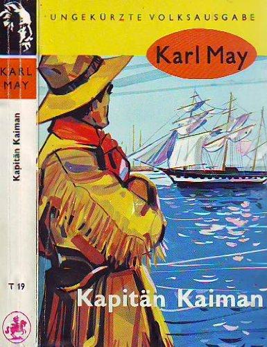 Kapitän Kaiman: May, Karl: