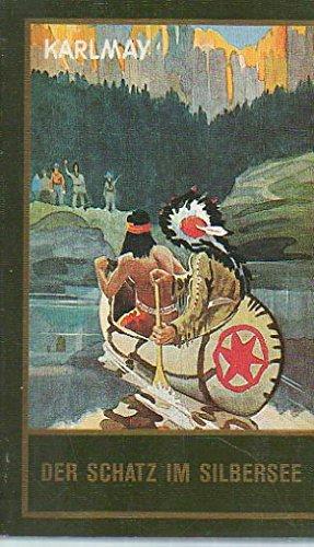 Der Schatz im Silbersee,Klassische Meisterwerke: May Karl