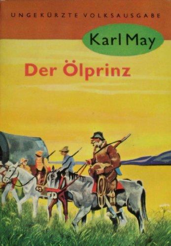 Der Olprinz: Karl May