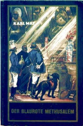 Der Blaurote Methusalem: Karl May