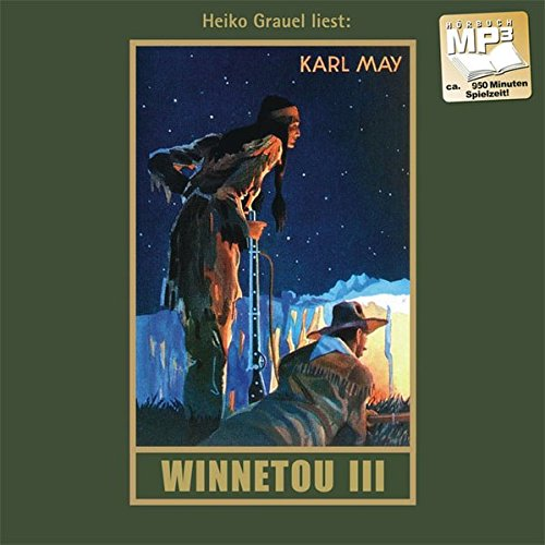 9783780207098: Winnetou III. mp3-CD: mp3 Hörbuch
