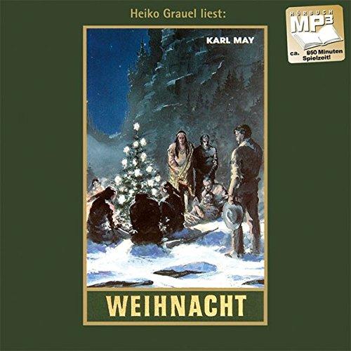 Weihnacht. MP3-CD: MP3-Hörbuch, Band 24 der Gesammelten: Karl May