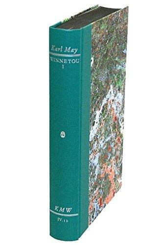 9783780220646: Karl Mays Werke: Historisch-Kritische Ausgabe für die Karl-May-Stiftung / Abteilung IV: Reiseerzählungen / Winnetou I