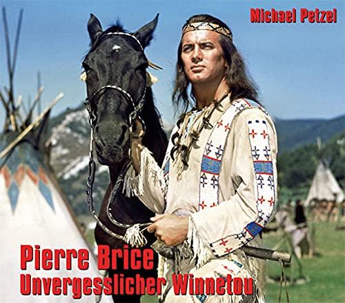 9783780230751: Pierre Brice - Unvergesslicher Winnetou