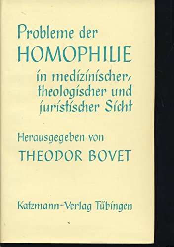 9783780502209: Probleme der Homophilie in Medizinischer, Theologischer und Juristischer Sicht.