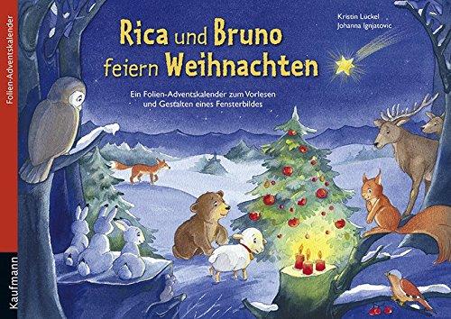 9783780608680: Rica und Bruno feiern Weihnachten: Ein Folien-Adventskalender zum Vorlesen und Gestalten eines Fensterbildes