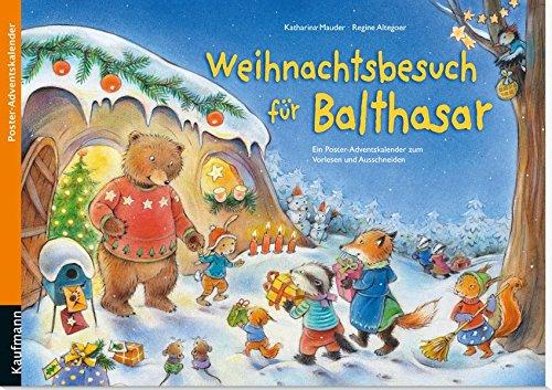 9783780608734: Weihnachtsbesuch für Balthasar: Ein Poster-Adventskalender zum Vorlesen und Ausschneiden