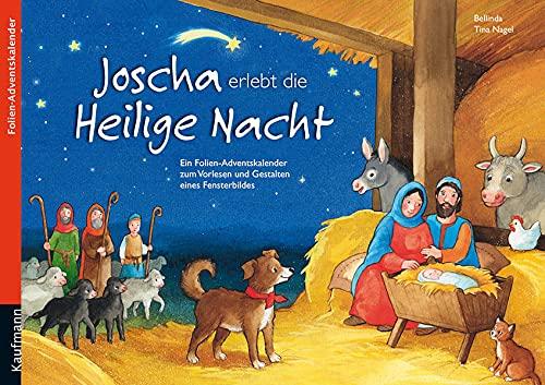 9783780608864: Joscha erlebt die Heilige Nacht: Folien-Adventskalender