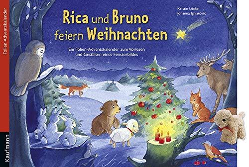 9783780610539: Rica und Bruno feiern Weihnachten: Ein Folien-Adventskalender zum Vorlesen und Gestalten eines Fensterbildes Mit Stoffschaf