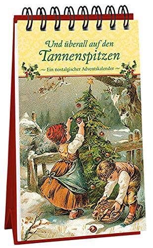 Und überall auf den Tannenspitzen: Kaufmann Ernst Vlg GmbH
