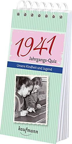 9783780615411: Jahrgangs-Quiz 1941: Unsere Kindheit und Jugend