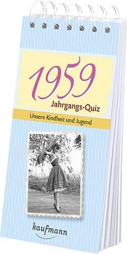 9783780615596: Jahrgangs-Quiz 1959: Unsere Kindheit und Jugend