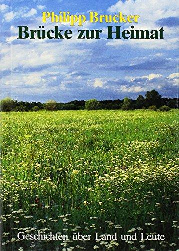 9783780622747: Brücke zur Heimat. Geschichten über Land und Leute (Livre en allemand)