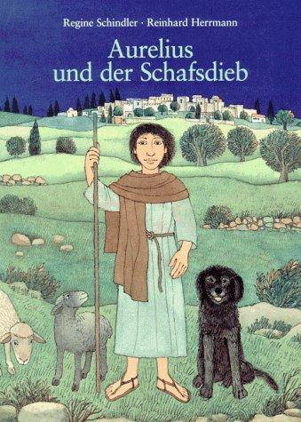 9783780623898: Aurelius und der Schafsdieb. Ein Weihnachtsbilderbuch