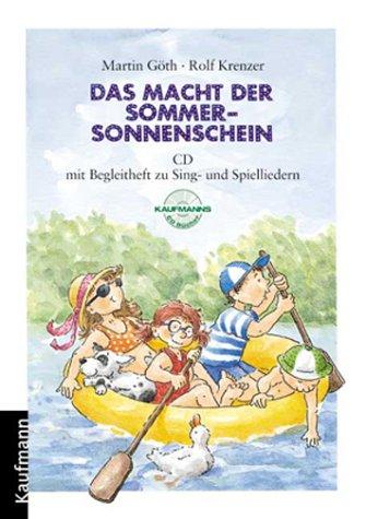 9783780625823: Das macht der Sommersonnenschein. CD mit Begleitheft zu Sing- und Spielliedern (Livre en allemand)