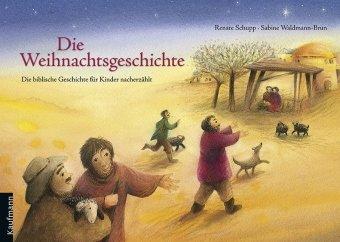9783780627216: Die Weihnachtsgeschichte: Die biblische Geschichte für Kinder nacherzählt