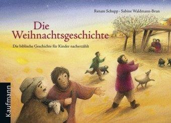 9783780627315: Die Weihnachtsgeschichte: Die biblische Geschichte für Kinder nacherzählt