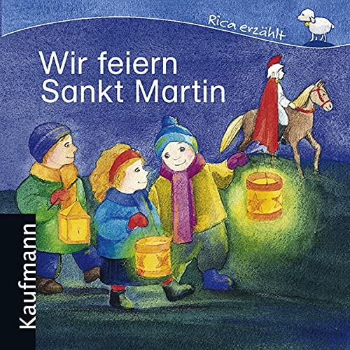 9783780628695: Wir feiern Sankt Martin by Tonner, Sebastian; Ignjatovic, Johanna