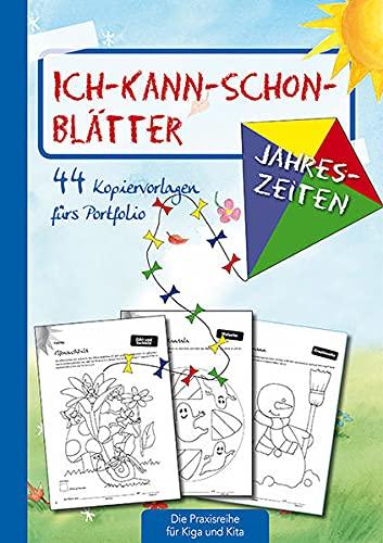 9783780651013: Ich-kann-schon-Bl�tter Jahreszeiten: 44 Kopiervorlagen f�r's Portfolio