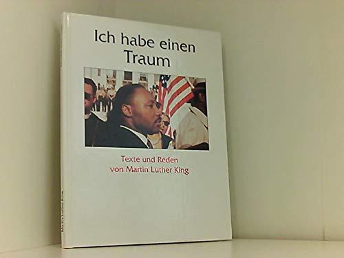 9783781157774: Ich habe einen Traum. Texte und Reden von Martin Luther King