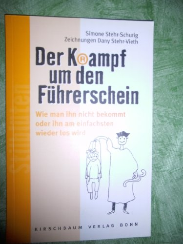 9783781215641: Der Krampf um den F�hrerschein