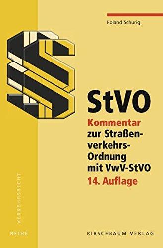 9783781218291: StVO: Kommentar zur Straßenverkehrs-Ordnung mit VwV-StVO