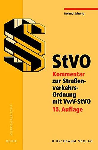 9783781219458: StVO: Kommentar zur Straßenverkehrs-Ordnung mit VwV-StVO